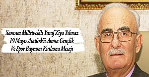 Vekil Yılmaz`dan Atatürk`ü Gençlik spor...