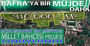 Bafraya bir müjde daha Millet bahçesi...