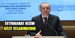 Cumhurbaşkanı Erdoğan,İstihbarat Bizim Kilit Silahımızdır