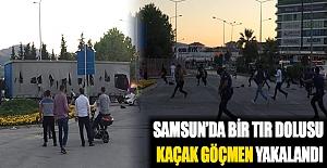 Samsun'da Bir Tır Dolusu Kaçak Göçmen yakalandı