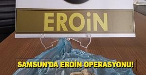 Samsun'da Eroin Operasyonu