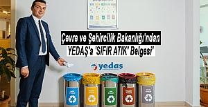 Çevre ve Şehircilik Bakanlığı'ndan YEDAŞ'a 'SIFIR ATIK' Belgesi'