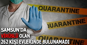 Samsun#039;da virüslü olan 262 kişi...