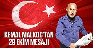 Malkoç'tan 29 Ekim mesajı