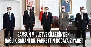 Samsun milletvekillerin'den sağlık bakanına ziyaret