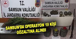 Samsun'da operasyon 19 kişi  Gözaltına alındı