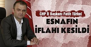 CHP İl Başkanı Fatih Türkel Esnafın...