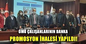 Omü çalışanlarının banka promosyon ihalesi yapıldı!