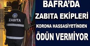 Bafra'da Zabıta Korona Hassasiyetinden Ödün Vermiyor
