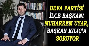 Deva Partisi İlçe Başkanı Muharrem...