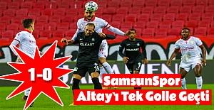 Samsunspor Altay`ı tek golle geçti