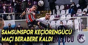 Samsunspor 1-1 Keçiören gücü