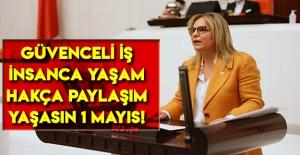 Neslihan Hancıoğlu: Yaşasın 1 Mayıs!