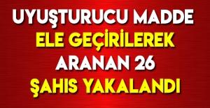Samsun'da Aranan 26 Şahıs Tespit...