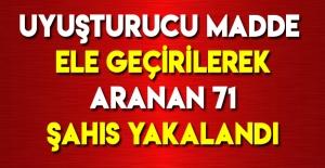 Samsun'da Aranan 71 Şahıs Yakalanmıştır