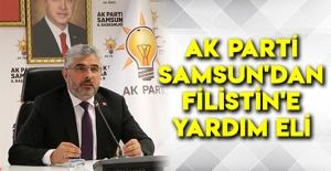 Ak Parti Samsun'dan Filistin'e Yardım Eli