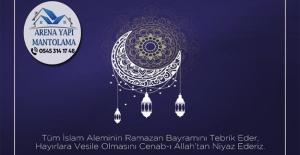 Arena Yapı Mantolama`dan Ramazan Bayramı Mesajı