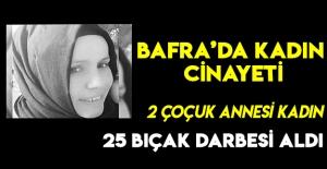 Bafra'da Kadın Cinayeti