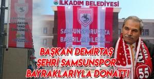 Başkan Demirtaş, Şehri Samsunspor...