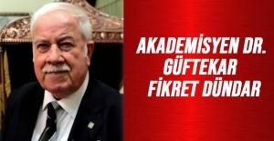 Akademisyen dr. Güftekar fikret dündar