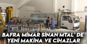Bafra Mimar Sinan Mtal' De Yeni Makina Ve Cihazlar