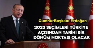 Cumhurbaşkanı Erdoğan'dan 2023 Talimatı