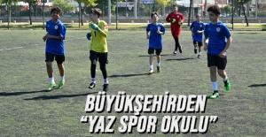 """Samsun Büyükşehirden """"yaz spor okulu"""""""