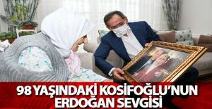 98 Yaşındaki Kosifoğlunun Erdoğan...