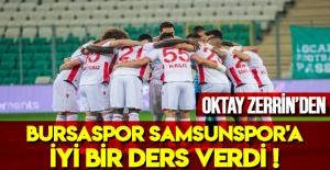 Bursaspor Samsunspor'a iyi bir ders verdi!