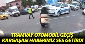 Tramvay Otomobil Geçiş Kargaşası...
