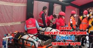 Bafra Devlet Hastanesinde tatbikat