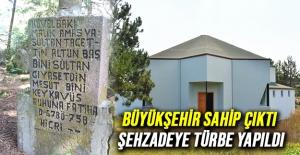 Büyükşehir Sahip Çıktı, Şehzadeye...