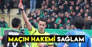 Samsunspor'un maçının hakemi SAĞLAM