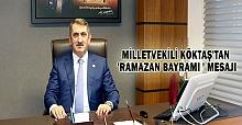 Milletvekili Fuat Köktaş'tan Ramazan Bayramı Mesajı
