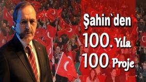 Başkan Şahin'den 100. Yıla 100 Proje